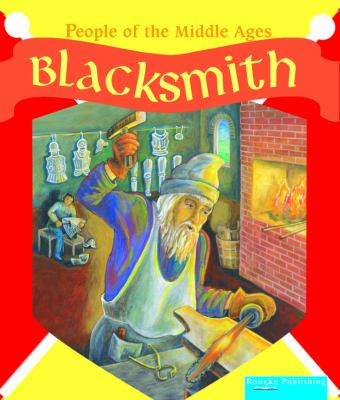 Blacksmith / Melinda Lilly ; original illustrations by Cheryl Goettemoeller.