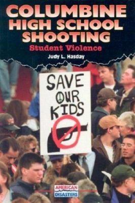 Columbine High School shooting : student violence