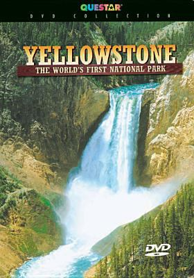 Yellowstone [videorecording] : the world's first national park / produced by Questar Inc.