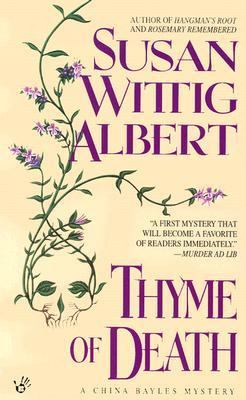 Thyme of death : a China Bayles mystery