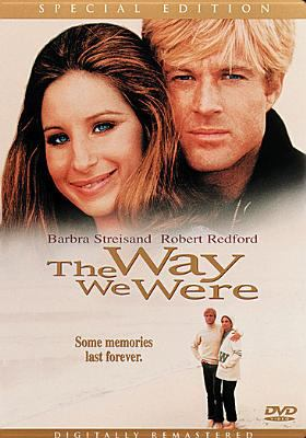 The way we were [videorecording] / Columbia Pictures and Rastar Productions, Inc.