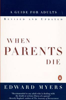 When parents die : a guide for adults