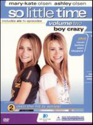 So little time. Vol. two, Boy crazy