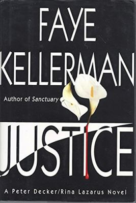 Justice : a Peter Decker/Rina Lazarus novel