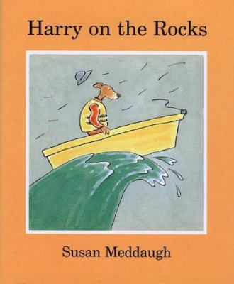 Harry on the rocks / Susan Meddaugh.
