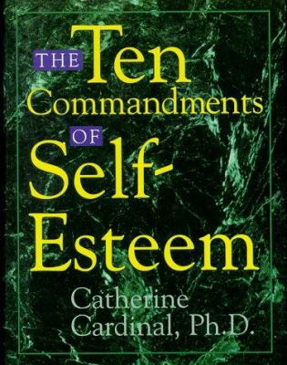 The ten commandments of self-esteem