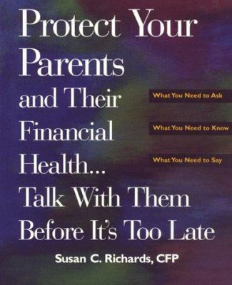 Protect your parents and their financial health-- : talk with them before it's too late