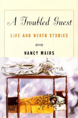 A troubled guest : life and death stories