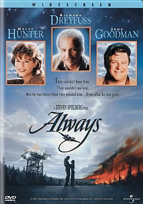 Always [videorecording] / [presented by] Universal Pictures & United Artists ; screenplay by Jerry Belson ; produced by Steven Spielberg, Frank Marshall, Kathleen Kennedy ; directed by Steven Spielberg.