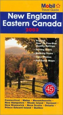 Mobil travel guide. New England, Eastern Canada, 2003.