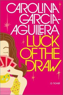 Luck of the draw : a novel
