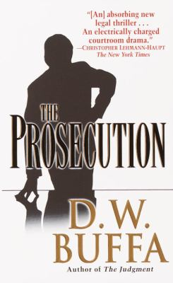 The prosecution : a legal thriller