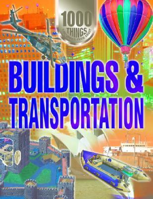 1000 things you should know about buildings & transportation