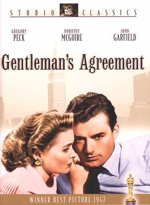 Gentleman's agreement / 20th Century Fox ; Darryl F. Zanuck presents Laura Z. Hobson's ; screen play by Moss Hart ; produced by Darryl F. Zanuck ; directed by Elia Kazan.