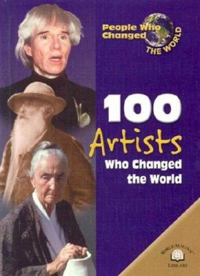 100 artists who changed the world
