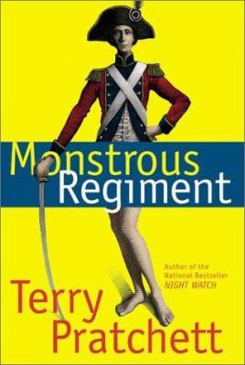 Monstrous regiment : a novel of Discworld / Terry Pratchett.