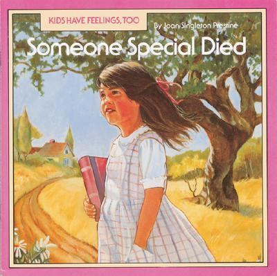 Someone special died