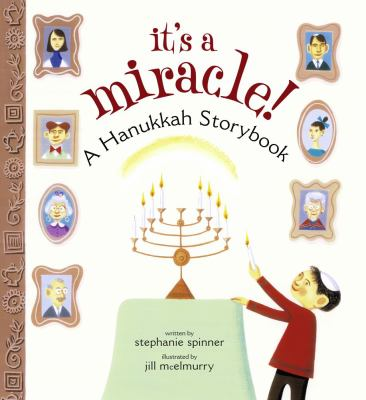 It's a miracle! : a Hanukkah storybook