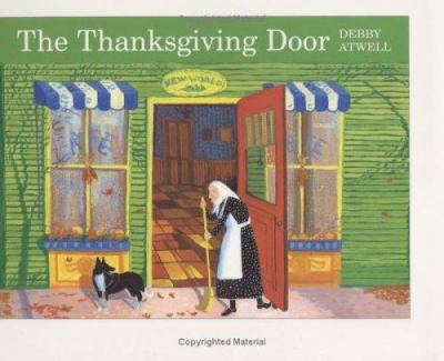 The Thanksgiving door / Debby Atwell.