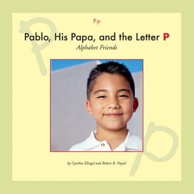 Pablo, his papa, and the letter P