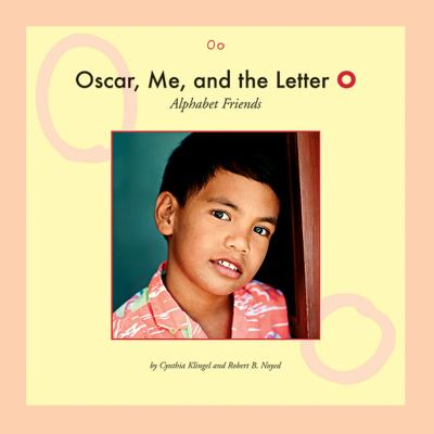 Oscar, me, and the letter O
