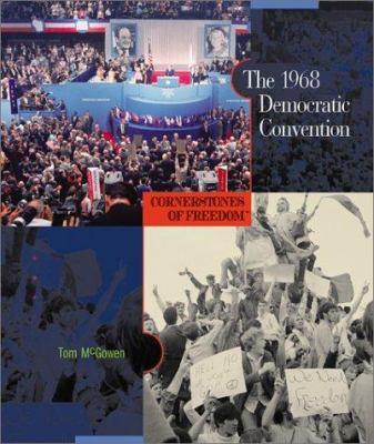 The 1968 Democratic Convention