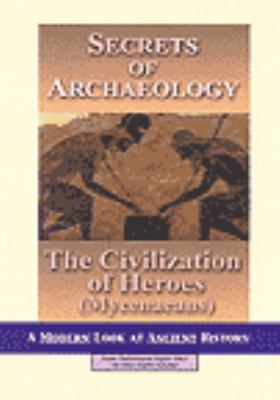 The civilization of heroes