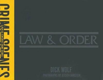 Law & order : crime scenes
