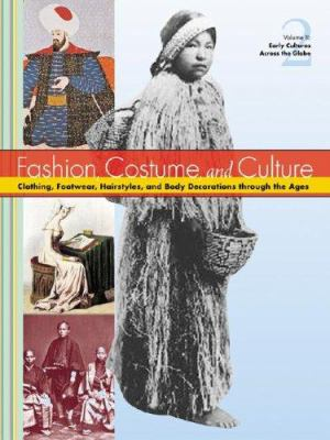 Fashion, costume, and culture : clothing, headwear, body decorations, and footwear through the ages