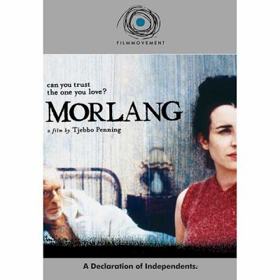Morlang [videorecording] / Film Movement ; Phanta Vision Film International presents in association with Cine II CV ; producer, Petra Goedings ; director, Tjebbo Penning.