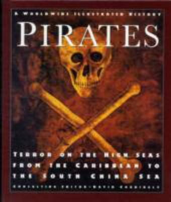 Pirates : terror on the high seas, from the Caribbean to the South China Sea