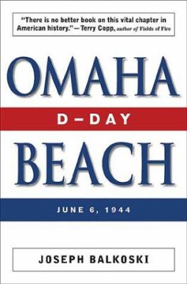 Omaha Beach : D-Day, June 6, 1944