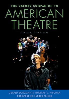 The Oxford companion to American theatre