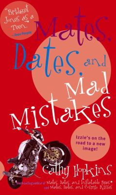 Mates, dates and mad mistakes / Cathy Hopkins.