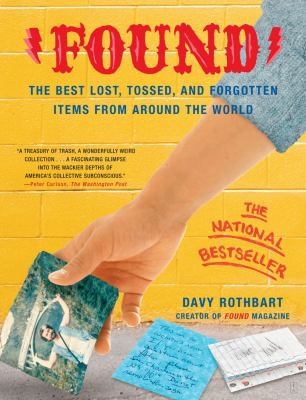 'Found' : the best lost, tossed, and forgotten items from around the world