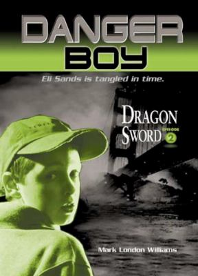 Danger Boy : Dragon sword