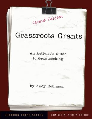 Grassroots grants : an activist's guide to grantseeking