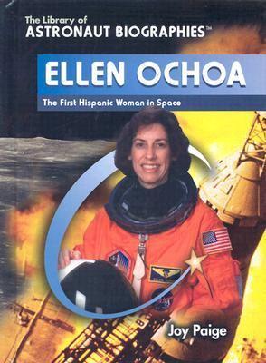 Ellen Ochoa : the first Hispanic woman in space