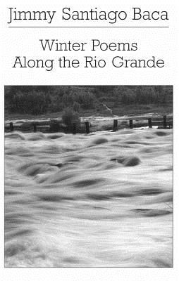 Winter poems along the Rio Grande