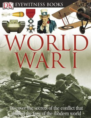 World War I / written by Simon Adams ; photographed by Andy Crawford.