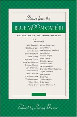 Stories from the Blue Moon Café III
