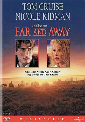 Far and away / Imagine Films Entertainment presents a Brian Grazer production ; a Ron Howard film ; story by Bob Dolman & Ron Howard ; screenplay by Bob Dolman ; produced by Brian Grazer and Ron Howard ; directed by Ron Howard.