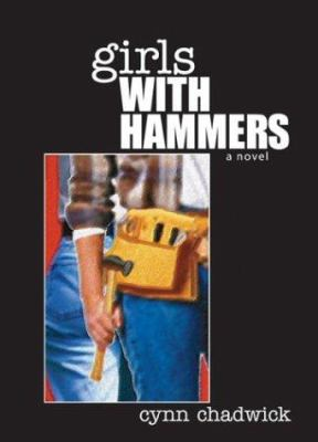 Girls with hammers