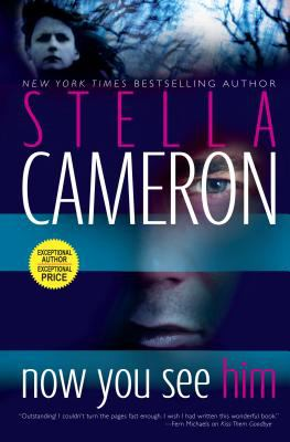 Now you see him / Stella Cameron.