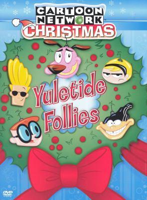 Cartoon Network Christmas. Yuletide follies