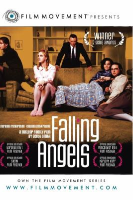 Falling angels [videorecording] : [a nuclear family film] / Triptych Media Production ; Minds Eye Entertainment ; Wild Bunch ; Robin Cass, producer ; screenplay, Esta Spalding ; Scott Smith, director.