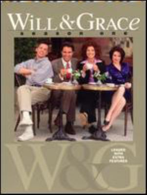 Will & Grace. Season one [videorecording] / Komut Entertainment in association with Three Sisters Entertainment and NBC Studios, Inc. ; producers, Tim Kaiser, Jhoni Marchinko ; director, James Burrows.