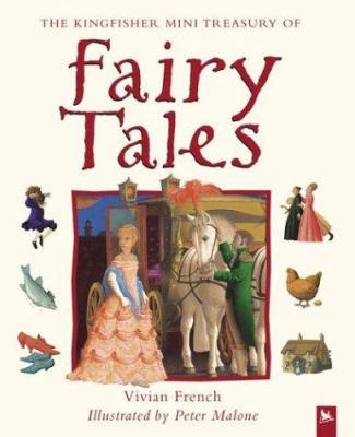 The Kingfisher mini treasury of fairy tales