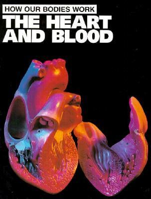 The heart and blood