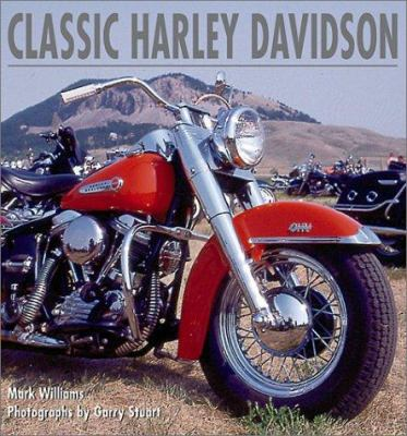 Classic Harley-Davidson : a celebration of an American icon